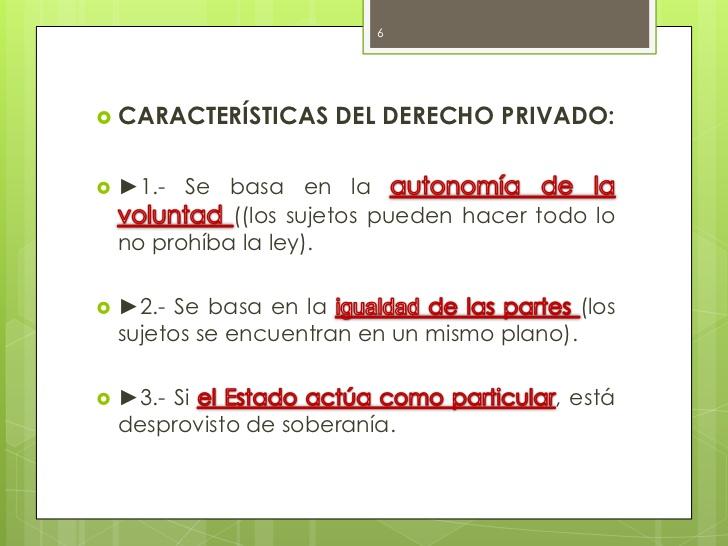 Características del derecho privado y las ramas del derecho privado